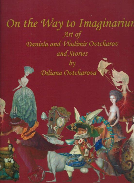 On the way of imaginarium - Ovtrcharov's Art
