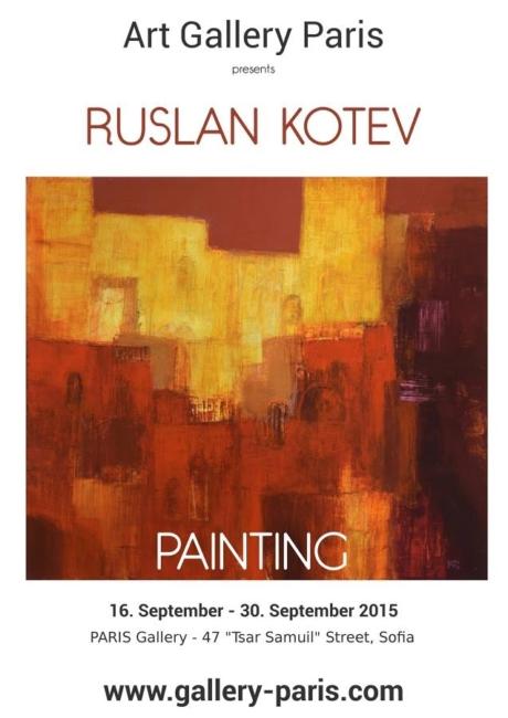 Ruslan Kotev- exhibition 2015